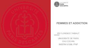 Femmes et addictions - Pr F. Thibaut
