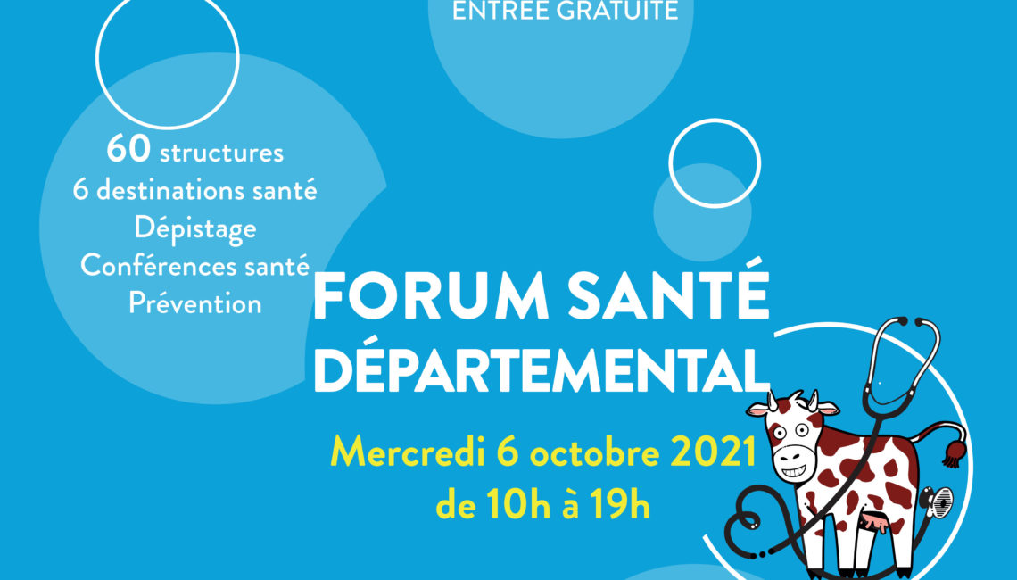 Forum santé Départemental du 6 octobre 2021